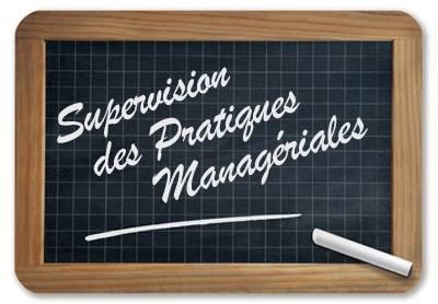 Supervision des Pratiques Managériales